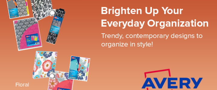 Brighten Up Your Everyday Organization with Avery!