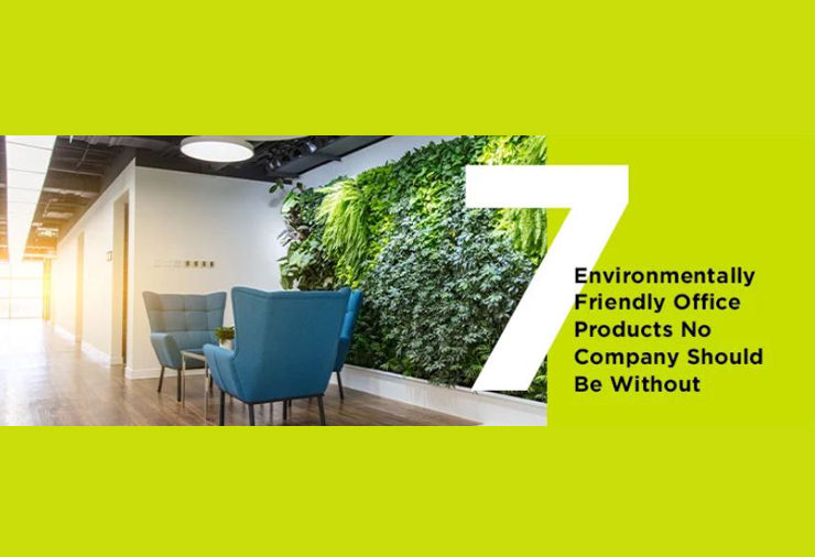 7 Environmentally Friendly Office Products